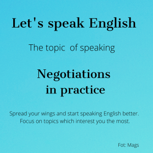 Negotiations in practice