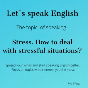 Angielski How to deal with stress
